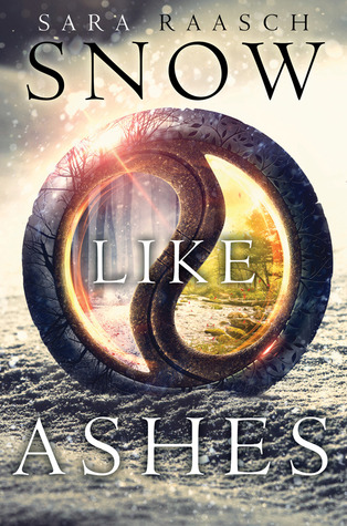 ARC Book Review: Snow Like Ashes by Sara Raasch