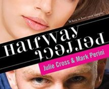 ARC Book Review: Halfway Perfect by Julie Cross and Mark Perini