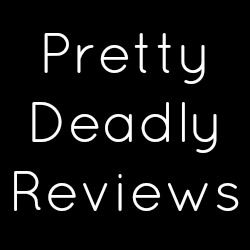 Pretty Deadly Reviews