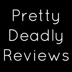 Pretty Deadly Reviews