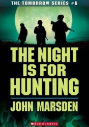 Project Tomorrow: The Night is for Hunting