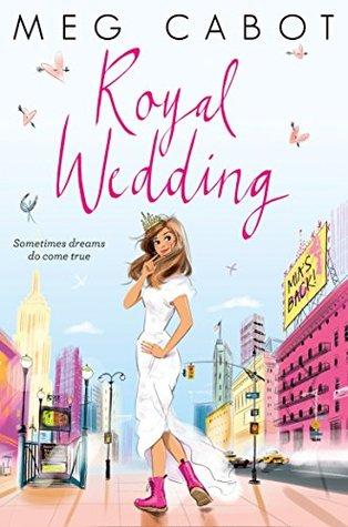 ARC Book Review: Royal Wedding (Princess Diaries #11) by Meg Cabot