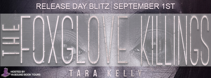 Book Blitz: The Foxglove Killings by Tara Kelly