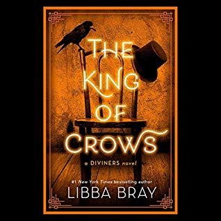The King of Crows by Libba Bray