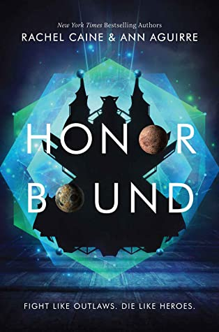 Honor Bound by Rachel Caine, Ann Aguirre