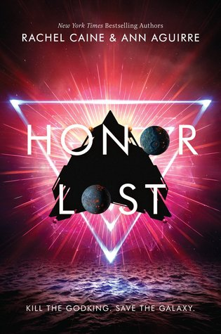 Honor Lost by Rachel Caine, Ann Aguirre