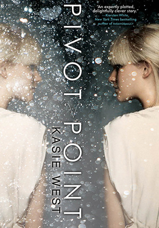 Pivot Point (Pivot Point, #1) by Kasie West