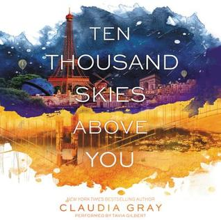 Ten Thousand Skies Above You (Firebird, #2) by Claudia Gray, Tavia Gilbert