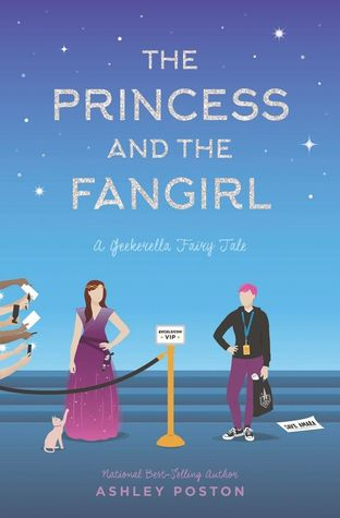 The Princess and the Fangirl (Once Upon a Con, #2) by Ashley Poston, Eileen Stevens, Emily Lawrence, Caitlin Davies