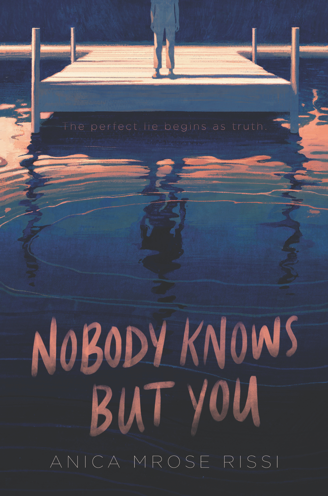 Nobody Knows But You by Anica Mrose Rissi