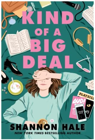 Kind of a Big Deal by Shannon Hale