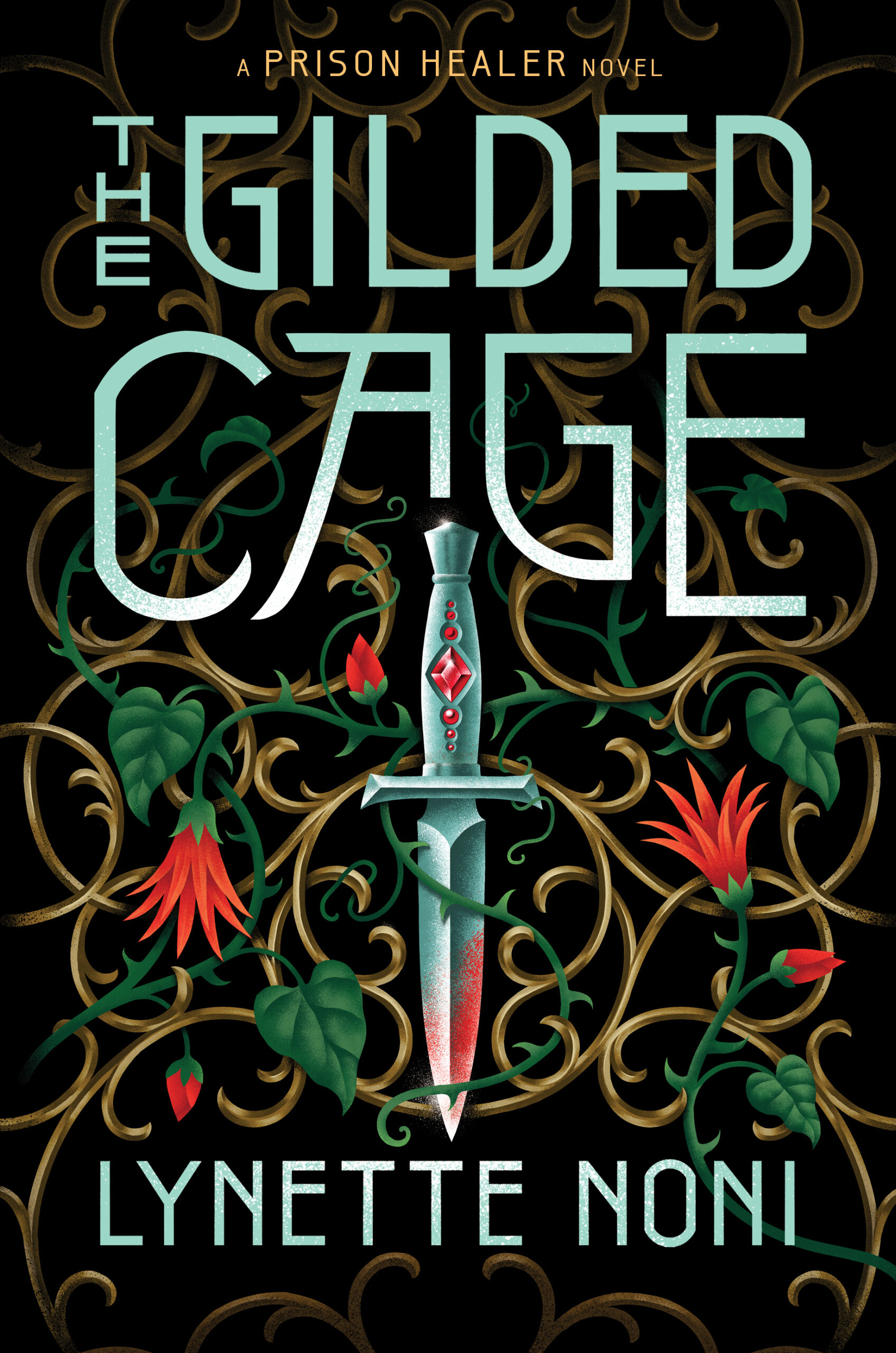The Gilded Cage by Lynette Noni